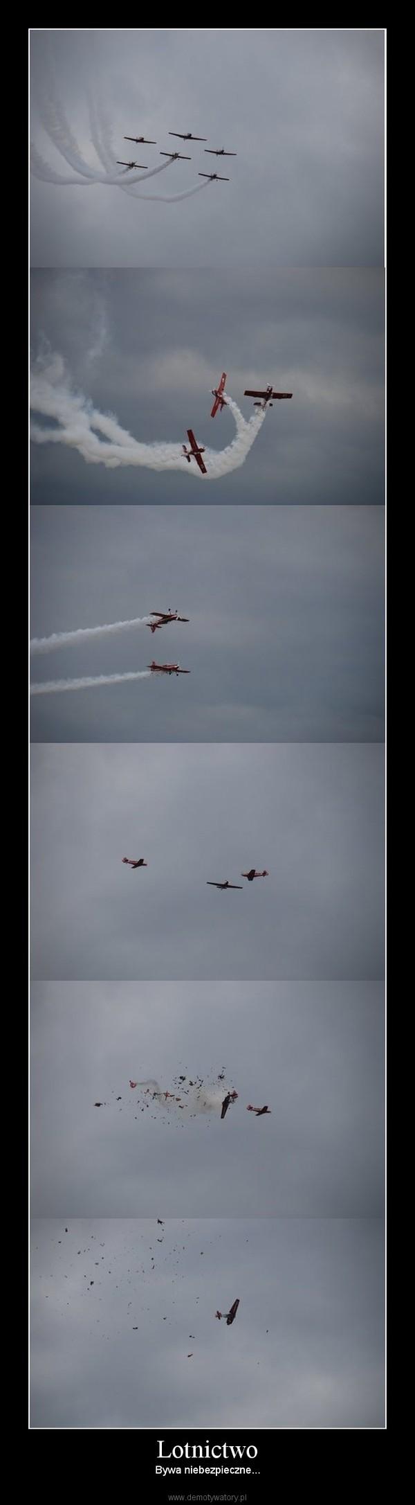 Lotnictwo – Bywa niebezpieczne...