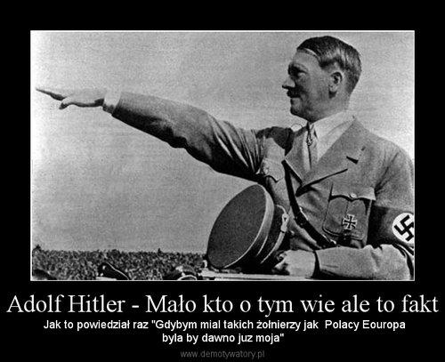 Adolf Hitler - Mało kto o tym wie ale to fakt