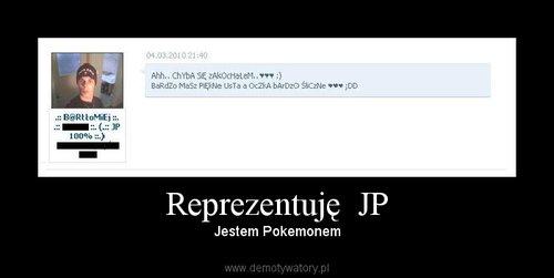 Reprezentuję  JP