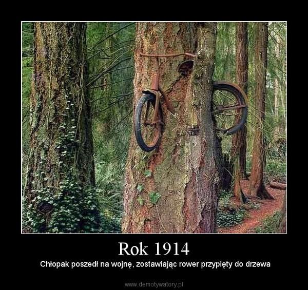 Rok 1914 –  Chłopak poszedł na wojnę, zostawiając rower przypięty do drzewa