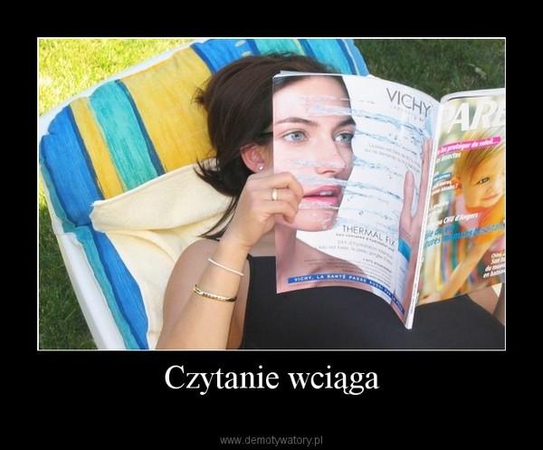 Czytanie wciąga –