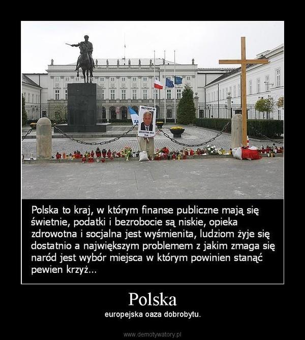 Polska – europejska oaza dobrobytu.