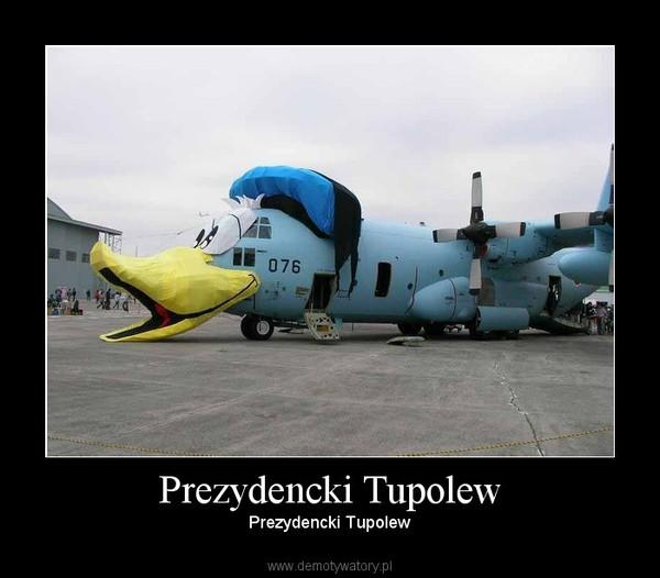 Prezydencki Tupolew – Prezydencki Tupolew