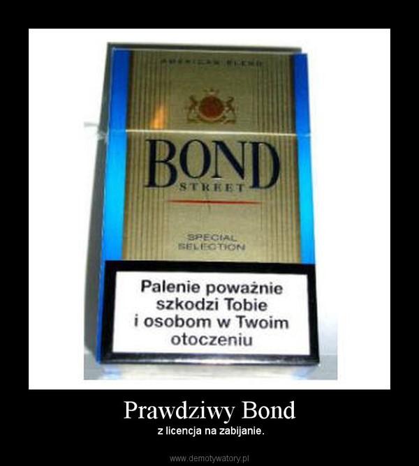 Prawdziwy Bond –  z licencja na zabijanie.