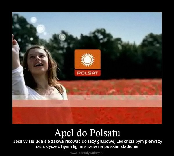 Apel do Polsatu – Jesli Wisle uda sie zakwalifikowac do fazy grupowej LM chcialbym pierwszyraz uslyszec hymn ligi mistrzow na polskim stadionie