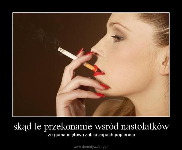 skąd te przekonanie wśród nastolatków – że guma miętowa zabija zapach papierosa