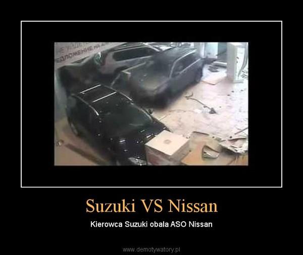Suzuki VS Nissan – Kierowca Suzuki obala ASO Nissan