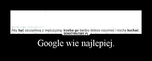 Google wie najlepiej.