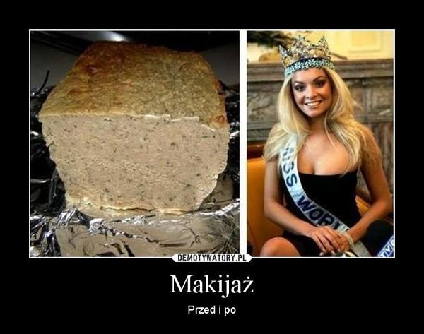 Makijaż – Przed i po