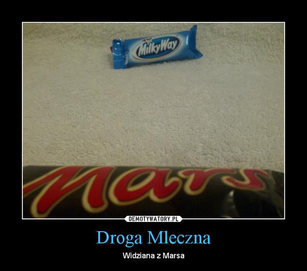 Droga Mleczna – Widziana z Marsa