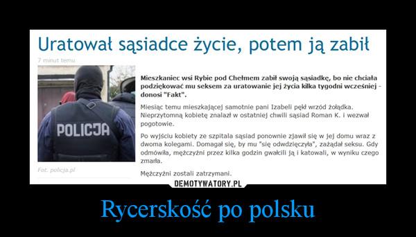 Rycerskość po polsku –