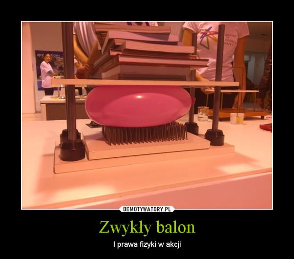 Zwykły balon – I prawa fizyki w akcji