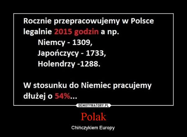 Polak – Chińczykiem Europy