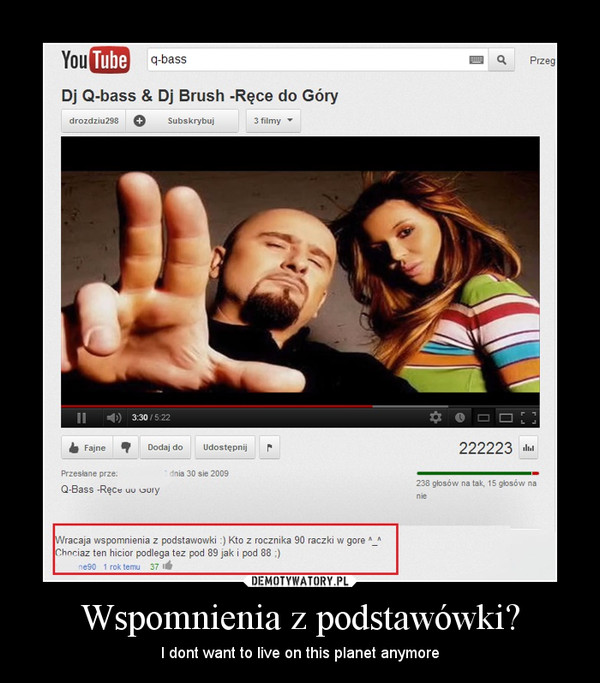 Wspomnienia z podstawówki? – I dont want to live on this planet anymore