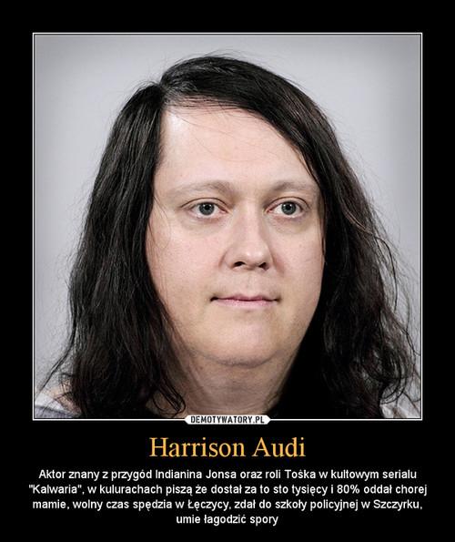 Harrison Audi