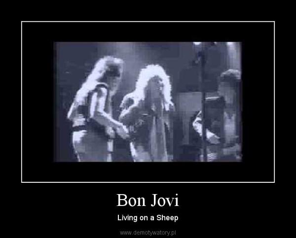 Bon Jovi – Living on a Sheep