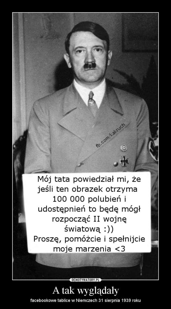 A tak wyglądały – facebookowe tablice w Niemczech 31 sierpnia 1939 roku