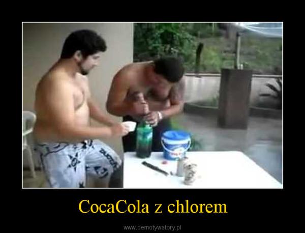 CocaCola z chlorem –