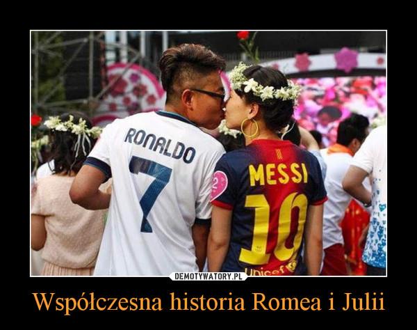 Współczesna historia Romea i Julii –