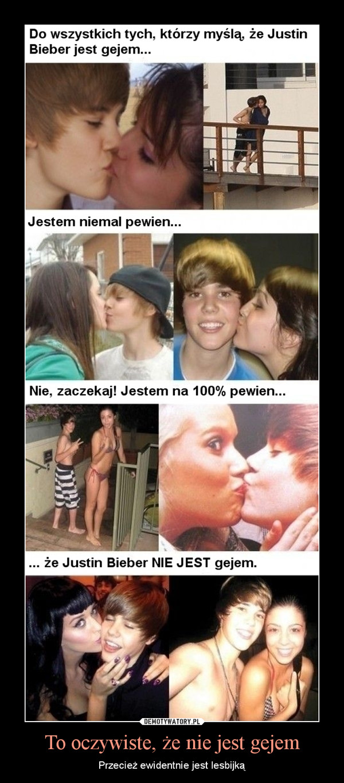 To oczywiste, że nie jest gejem – Przecież ewidentnie jest lesbijką