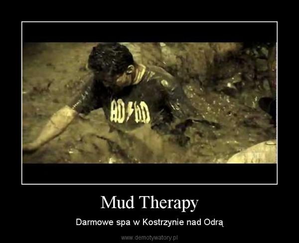 Mud Therapy – Darmowe spa w Kostrzynie nad Odrą