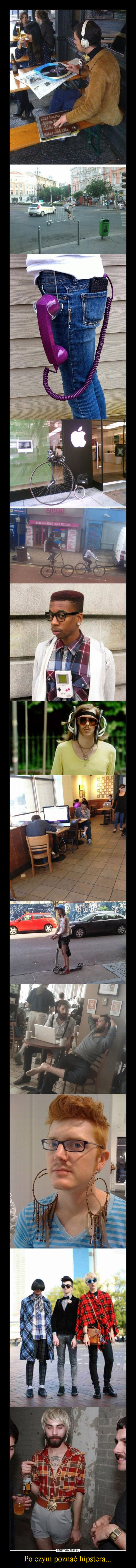Po czym poznać hipstera... –