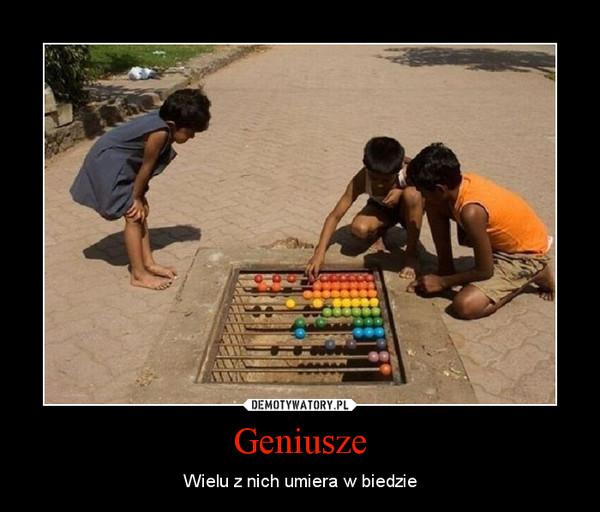Geniusze – Wielu z nich umiera w biedzie