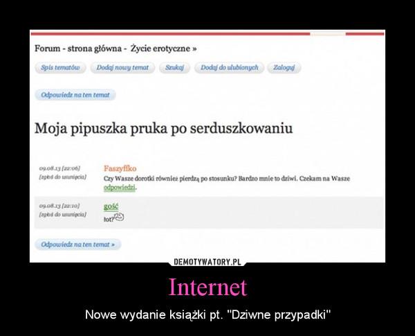 """Internet – Nowe wydanie książki pt. """"Dziwne przypadki"""""""
