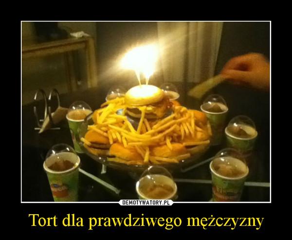 Tort dla prawdziwego mężczyzny –
