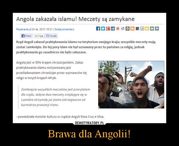 Brawa dla Angolii! –