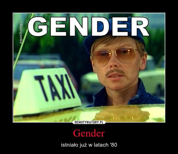 Gender – istniało już w latach '80