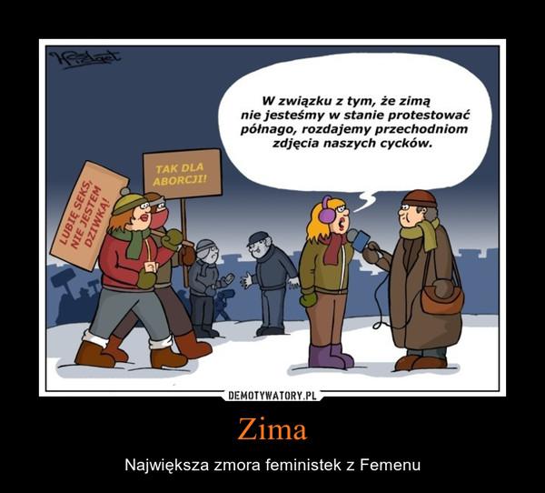 Zima – Największa zmora feministek z Femenu
