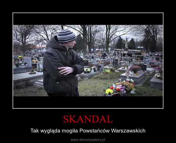 SKANDAL – Tak wygląda mogiła Powstańców Warszawskich