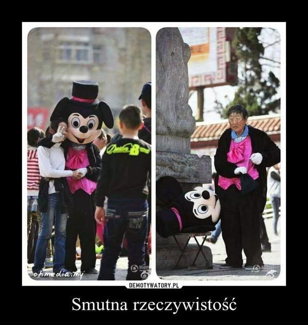Smutna rzeczywistość –