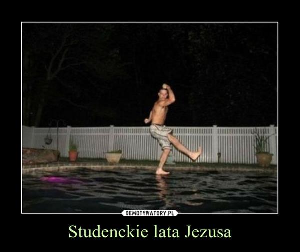 Studenckie lata Jezusa –