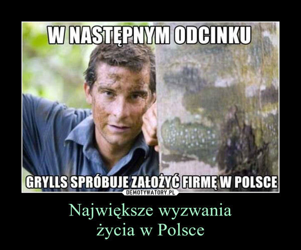 Największe wyzwaniażycia w Polsce –