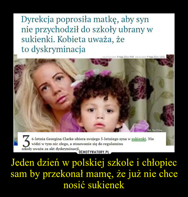 Jeden dzień w polskiej szkole i chłopiec sam by przekonał mamę, że już nie chce nosić sukienek –