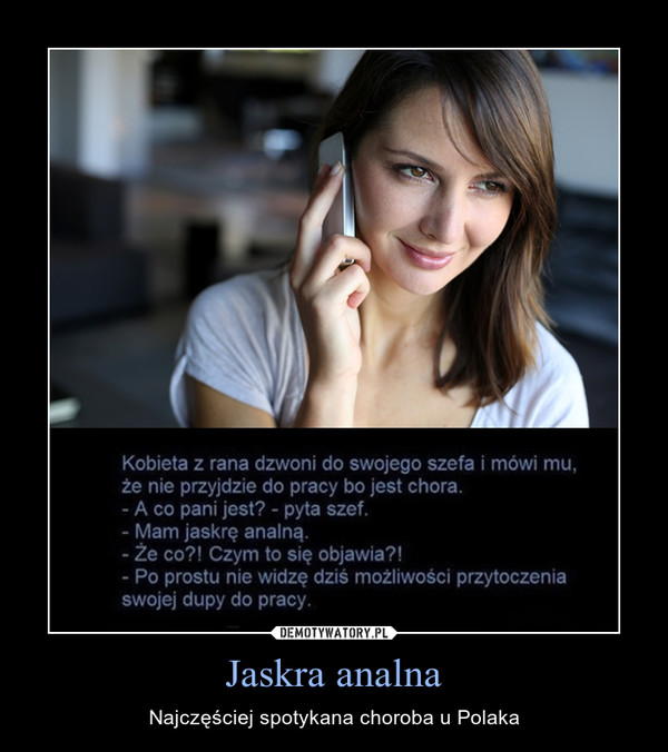 Jaskra analna – Najczęściej spotykana choroba u Polaka