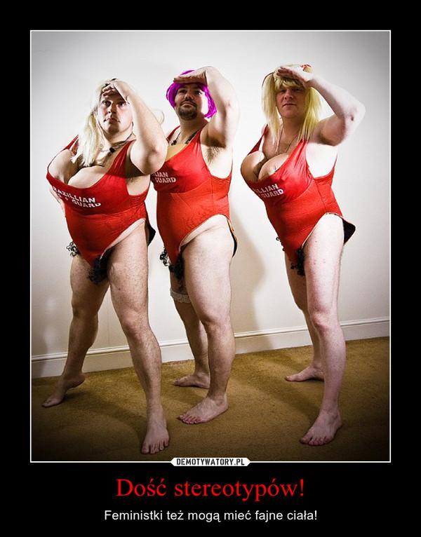 Dość stereotypów! – Feministki też mogą mieć fajne ciała!