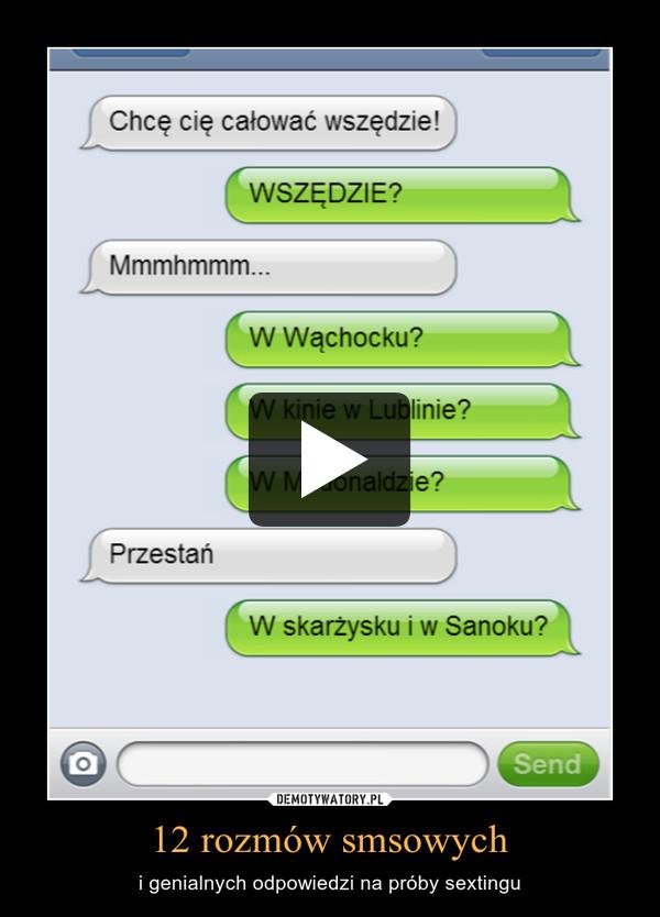 12 rozmów smsowych – i genialnych odpowiedzi na próby sextingu