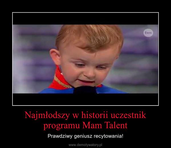 Najmłodszy w historii uczestnik programu Mam Talent – Prawdziwy geniusz recytowania!