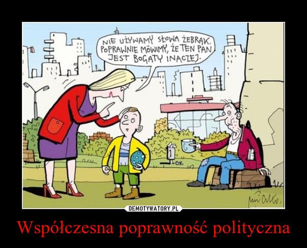 Współczesna poprawność polityczna –