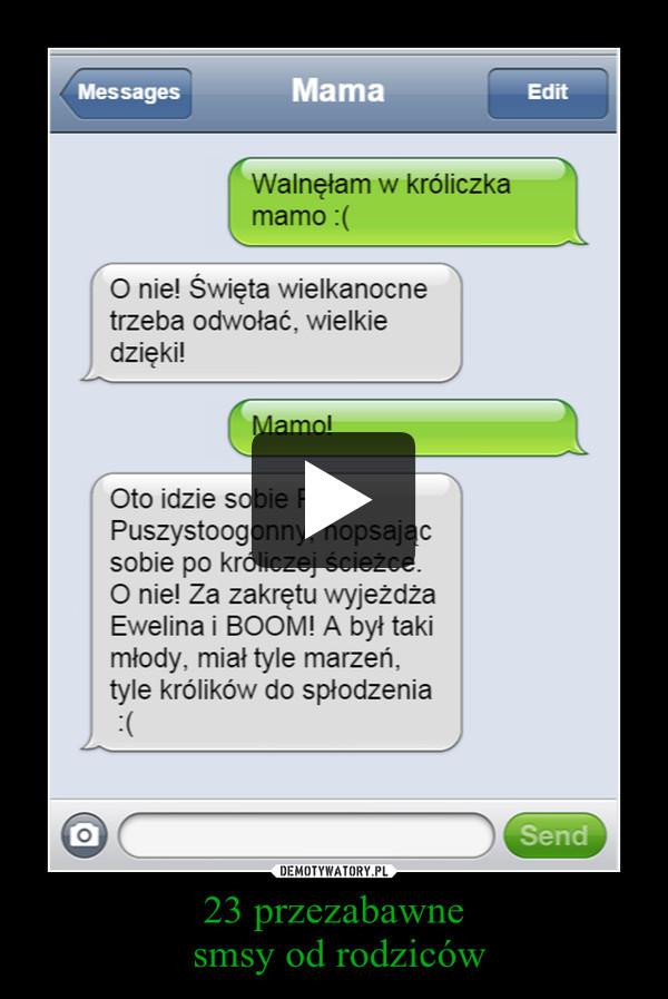23 przezabawne smsy od rodziców –
