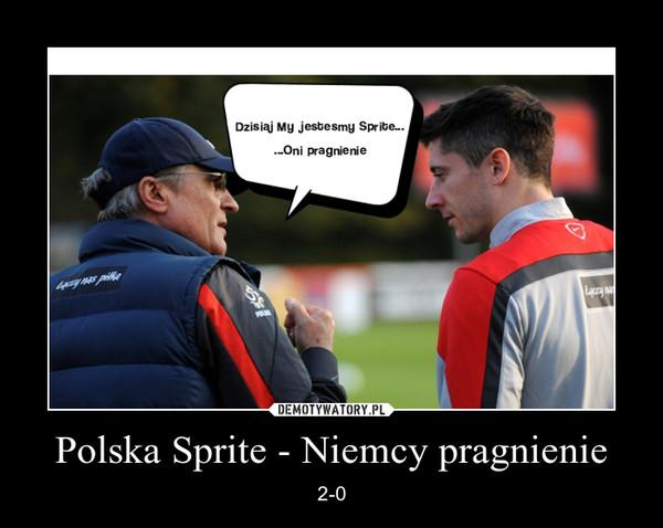 Polska Sprite - Niemcy pragnienie – 2-0