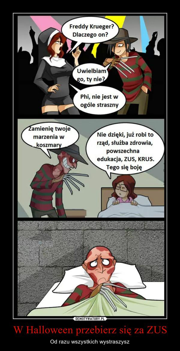 W Halloween przebierz się za ZUS – Od razu wszystkich wystraszysz