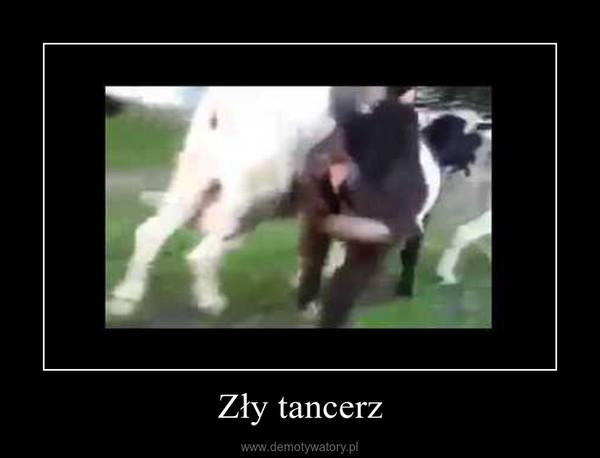 Zły tancerz –