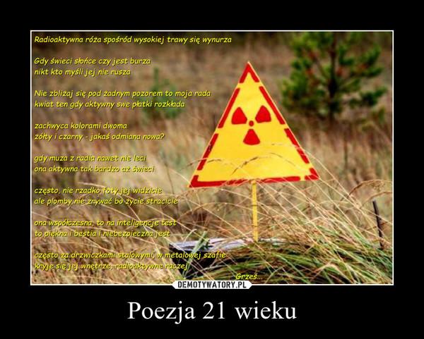Poezja 21 wieku –
