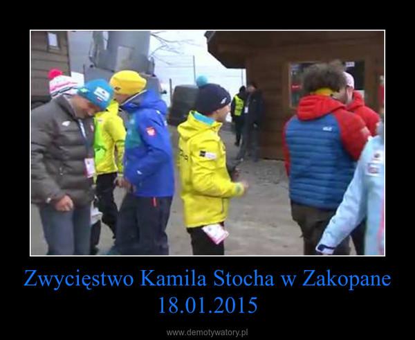 Zwycięstwo Kamila Stocha w Zakopane 18.01.2015 –