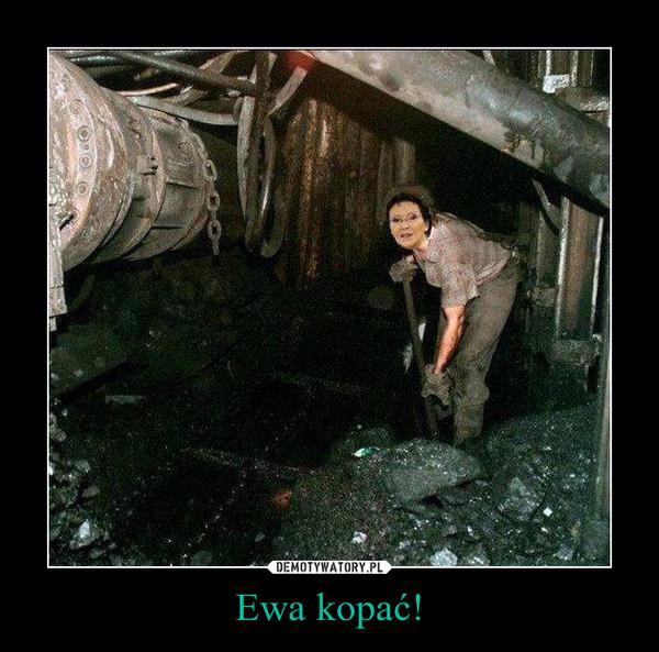 Ewa kopać! –