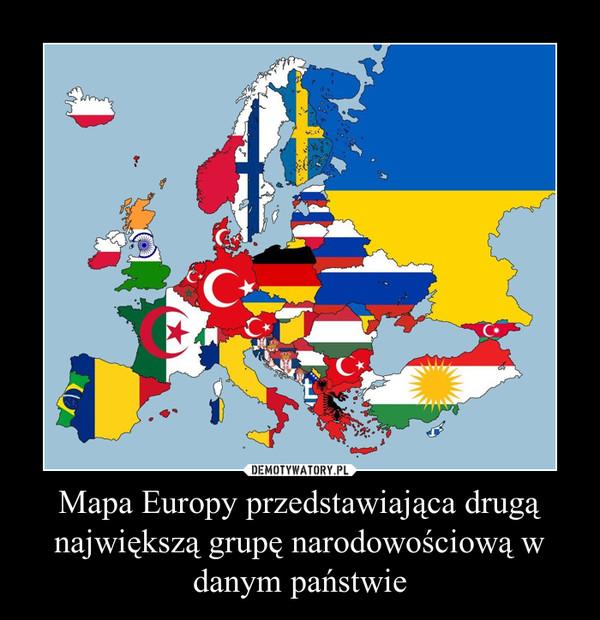 Mapa Europy Przedstawiajaca Druga Najwieksza Grupe Narodowosciowa